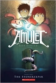 Amulet, Vol. 1: The Stonekeeper by Kazu Kibuishi [***]