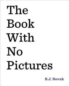 The Book with No Pictures by B.J. Novak [**]