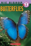 Butterflies by Nic Bishop [***]