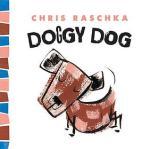 Doggy Dog by Chris Raschka [*]