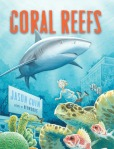 Coral Reefs by Jason Chin [***]