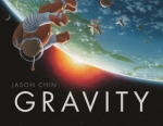 Gravity by Jason Chin [***]