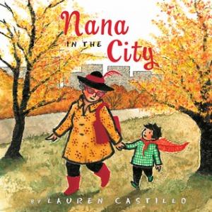Nana in the City by Lauren Castillo [***]