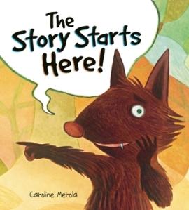 The Story Starts Here! by Caroline Merola [*]