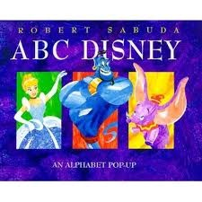 ABC Disney Pop-Up by Robert Sabuda [**]