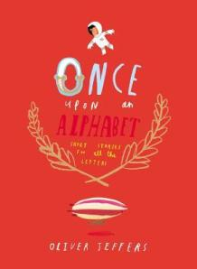 Once Upon an Alphabet by Oliver Jeffers [***]