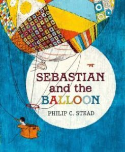 Sebastian and the Balloon by Philip C. Stead [**]- Beautiful old-fashioned illustrations but a bit boring.