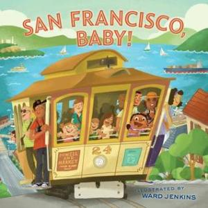 San Francisco, Baby! by Ward Jenkins [*]