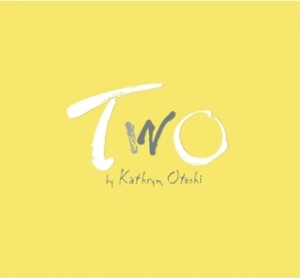 Two by Kathryn Otoshi [*]
