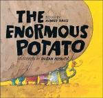 The Enormous Potato by Aubrey Davis, Illustrated by Dušan Petričić [**]