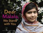 Dear Malala, We Stand with You by Rosemary McCarney [***]