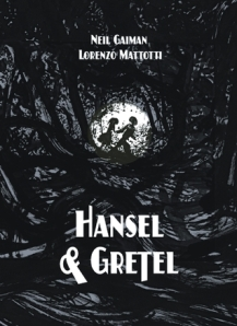 Hansel and Gretel by Neil Gaiman, Illustrated by Lorenzo Mattotti [*]- I had high hopes for this graphic novel except it's not a graphic novel but just a typical picture book. And the illustrations were too dark, which I guess is the style, but you may have as well drawn the most beautiful things and just spill black ink all over them. The best part of the book were the historical context of Hansel and Gretel.