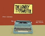 The Lonely Typewriter by Peter Ackerman, Max Dalton [**]