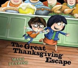 The Great Thanksgiving Escape by Mark Fearing [***]