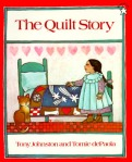 The Quilt Story by Tony Johnston, Illustrated by Tomie dePaola [**]