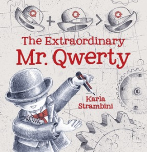 The Extraordinary Mr. Qwerty by Karla Strambini [**]