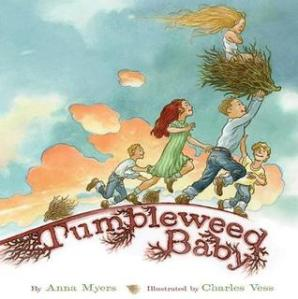 Tumbleweed Baby by Anna Myers, Illustrated by Charles Vess [**]