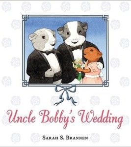Uncle Bobby's Wedding by Sarah S. Brannen [**]