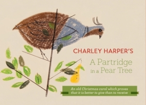 Charley Harper's A Partridge in a Pear Tree by Charley Harper [***]