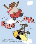 Ewe and Aye by Candace Ryan, Illustrated by Stephanie Ruble [***]