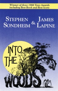 Into the Woods by Stephen Sondheim and James Lapine [***]