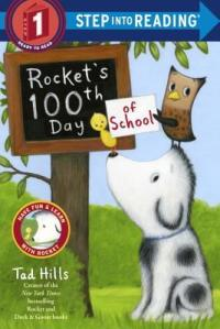 Rocket's 100th Day of School by Tad Hills [**]
