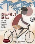 Emmanuel's Dream: The True Story of Emmanuel Ofosu Yeboah by Laurie Ann Thompson, Illustrated by Sean Qualls