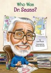 Who Was Dr. Seuss? by Janet B. Pascal, Illustrated by Nancy Harrison