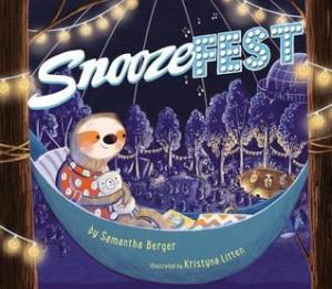 Snoozefest by Samantha Berger [**]