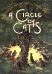 A Circle of Cats by Charles de Lint, Illustrated by Charles Vess