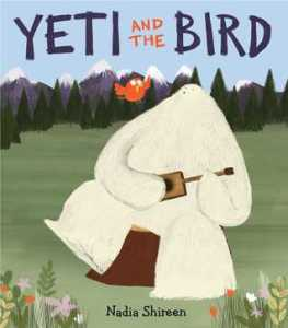 Yeti and the Bird by Nadia Shireen