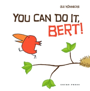 You Can Do It, Bert! by Ole Konnecke