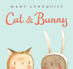 Cat & Bunny by Mary Lundquist