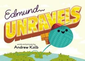 Edmund Unravels by Andrew Kolb