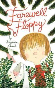 Farewell Floppy by Benjamin Chaud