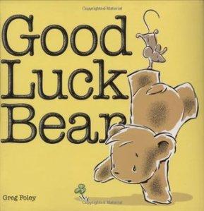Good Luck Bear by Greg E. Foley