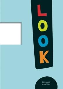 LOOK! by Édouard Manceau