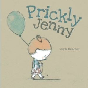 Prickly Jenny by Sibylle Delacroix