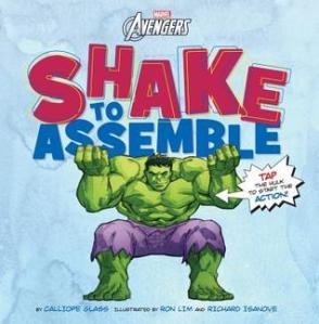 Shake to Assemble by Calliope Glass, Illustrated by Ron Lim and Richard Isanove