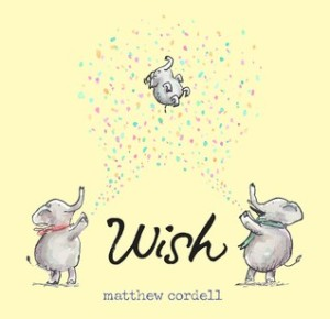 Wish by Matthew Cordell