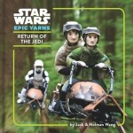 Star Wars Epic Yarns: Return of the Jedi by Jack and Holman Wang