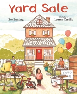 Yard Sale by Eve Bunting, Illustrated by Lauren Castillo