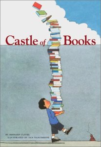 Castle of Books by Bernard Clavel, Illustrated by Yan Nascimbene