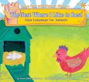 The Nest Where I Like to Rest by Dawn Babb Prochovnic, Illustrated by Stephanie Bauer