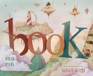 Book by David W. Miles, Illustrated by Natalie Hoopes