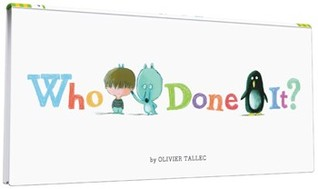 Who Done It? by Olivier Tallec