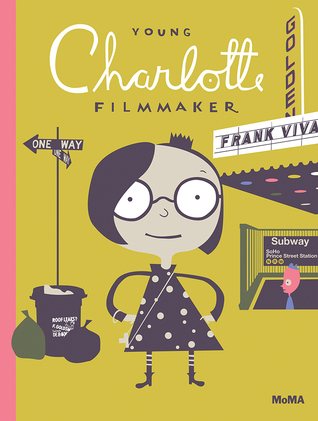 Young Charlotte, Filmmaker by Frank Viva