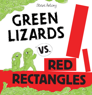 Green Lizards vs. Red Rectangles by Steve Antony